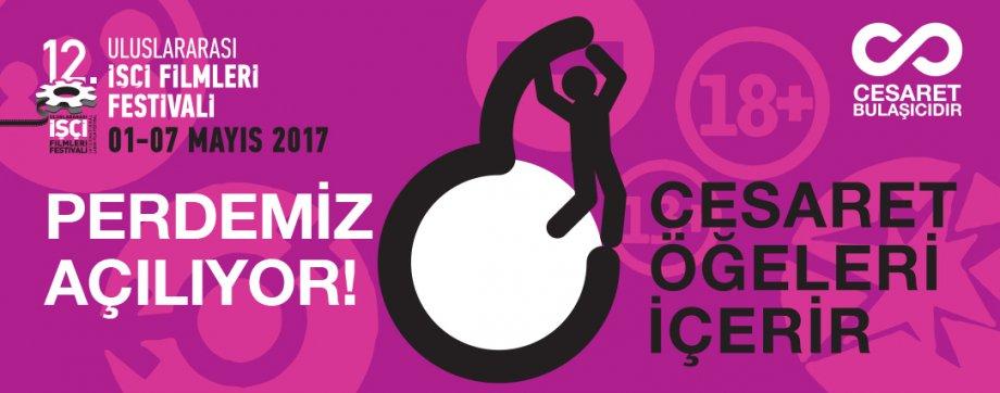 12. Uluslararası İşçi Filmleri Festivali Başladı: Dikkat! Cesaret Ögeleri İçerir!