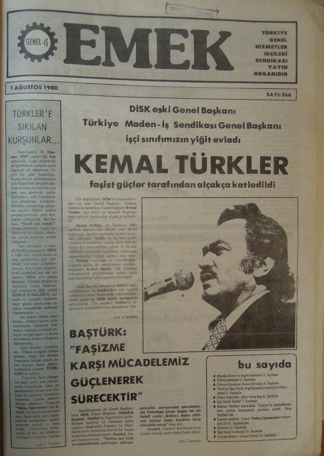 Unutulmaz İşçi Önderi Kemal Türkler'i Saygıyla Anıyoruz