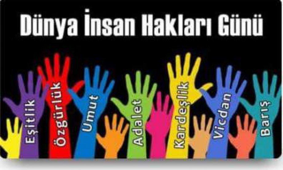 İnsan Hakları Evrensel Beyannamesi'ne Uyulmasını Talep Ediyoruz!