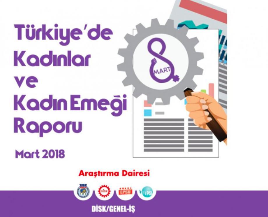 Türkiye'de Kadınlar ve Kadın Emeği Raporu