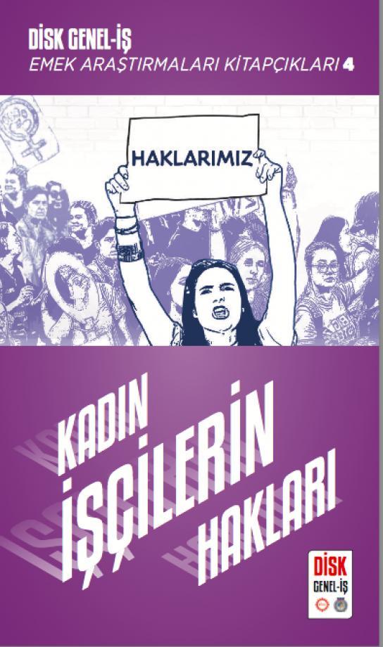 Kadın İşçilerin Hakları Kitapçığımız Çıktı