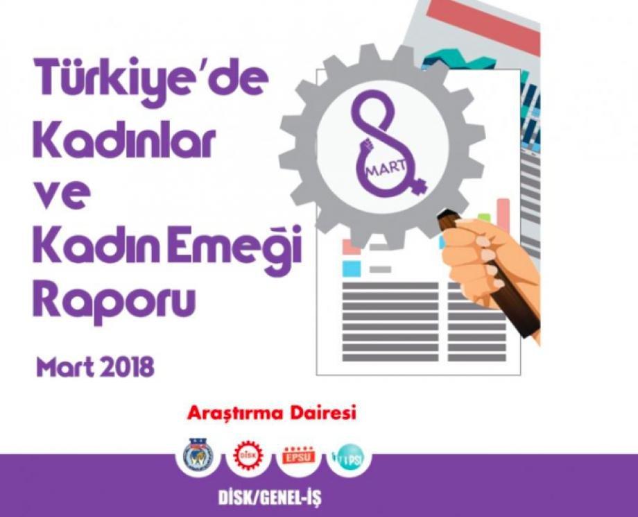 Türkiye'de Kadınlar ve Kadın Emeği Raporumuz Yayımlandı