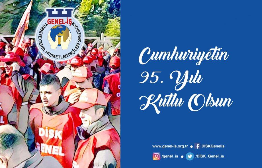 Cumhuriyetin 95. Yılı Kutlu Olsun