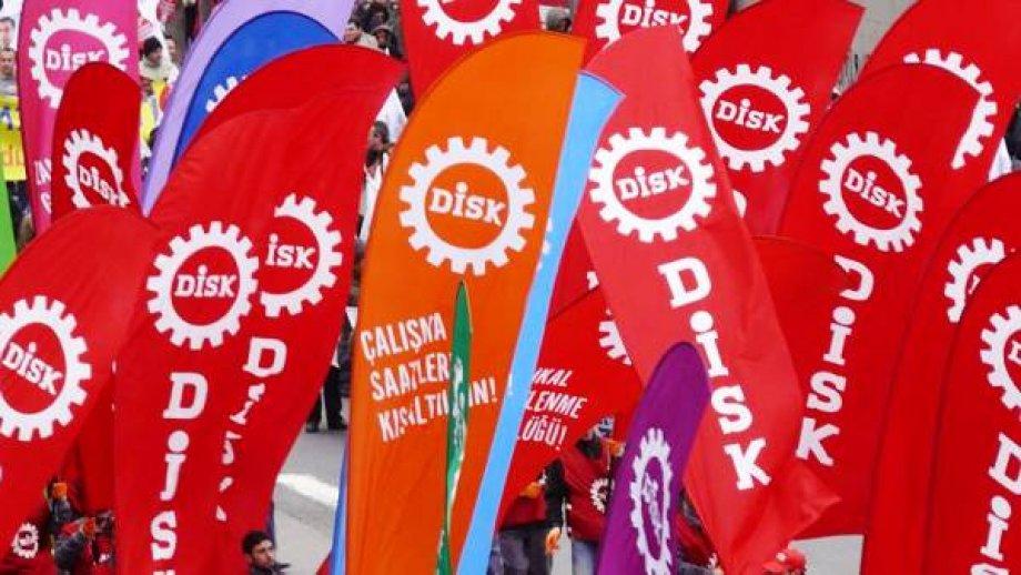 DİSK: İşçinin Cebinden, Halkın Kaynaklarından Elinizi Çekin!