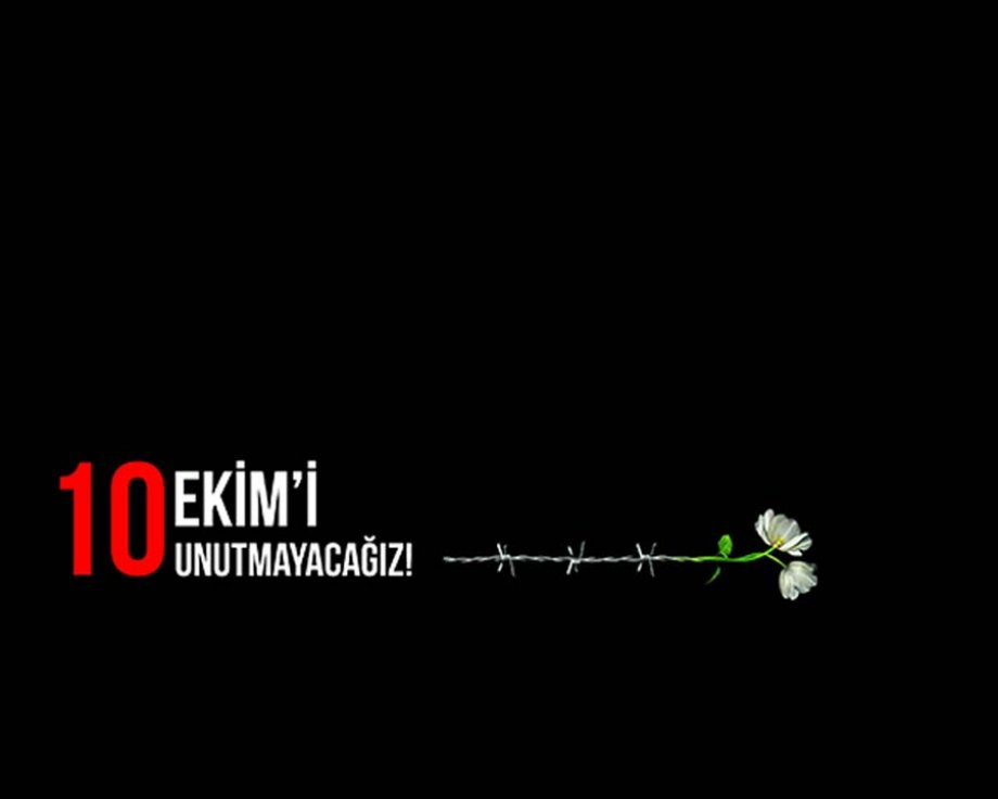 10 Ekim Ankara Katliamının 1. Yıldönümünde Kaybettiğimiz Barış Güvercinlerimizi Anıyoruz