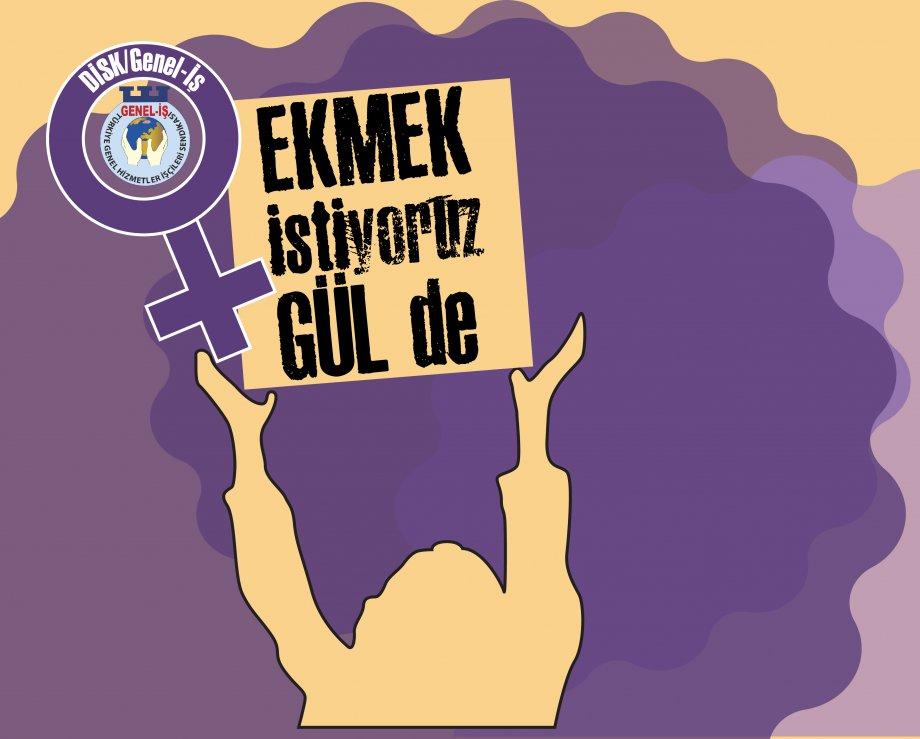 8 Mart Dünya Emekçi Kadınlar Günü'nde Kadınlar Sözlerini Söylüyor