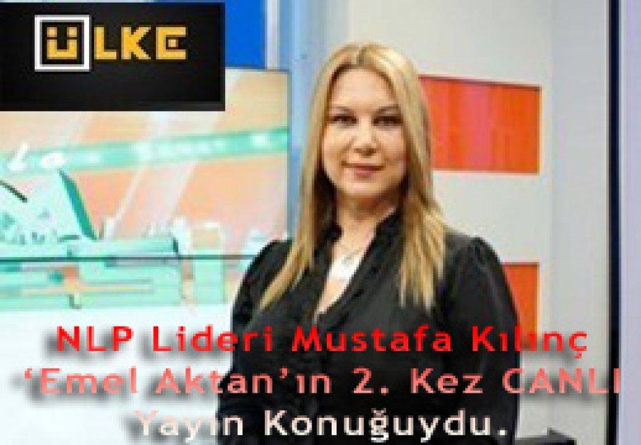 NLP Lideri Mustafa Kılınç 16.01.2013 günü 'Emel Aktan'ın 2. Kez CANLI Yayın Konuğuydu.