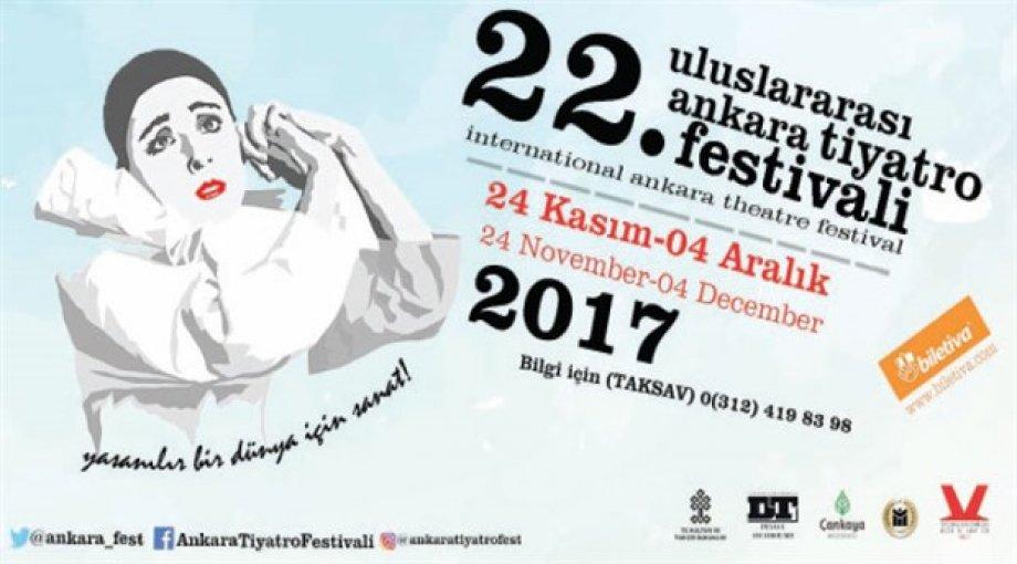 22. Uluslararası Ankara Tiyatro Festivali 24 Kasım'da Başlıyor