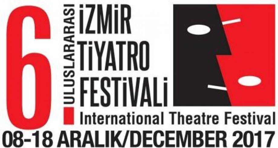 6. Uluslararası İzmir Tiyatro Festivali Başladı