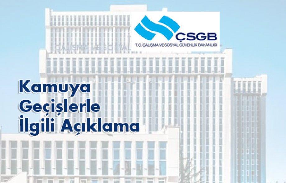 Çalışma ve Sosyal Güvenlik Bakanlığı'ndan Taşeron Şirketlerden Kamuya Geçişlerle İlgili Açıklama