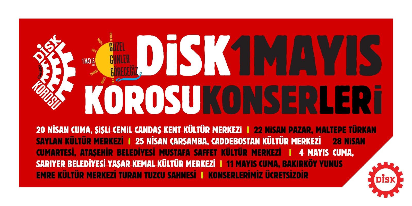 DİSK Çoksesli Korosu Konserleri İstanbul'da Başladı