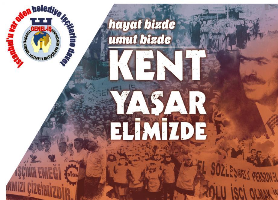 İstanbul'u Var Eden Belediye İşçilerine Davet