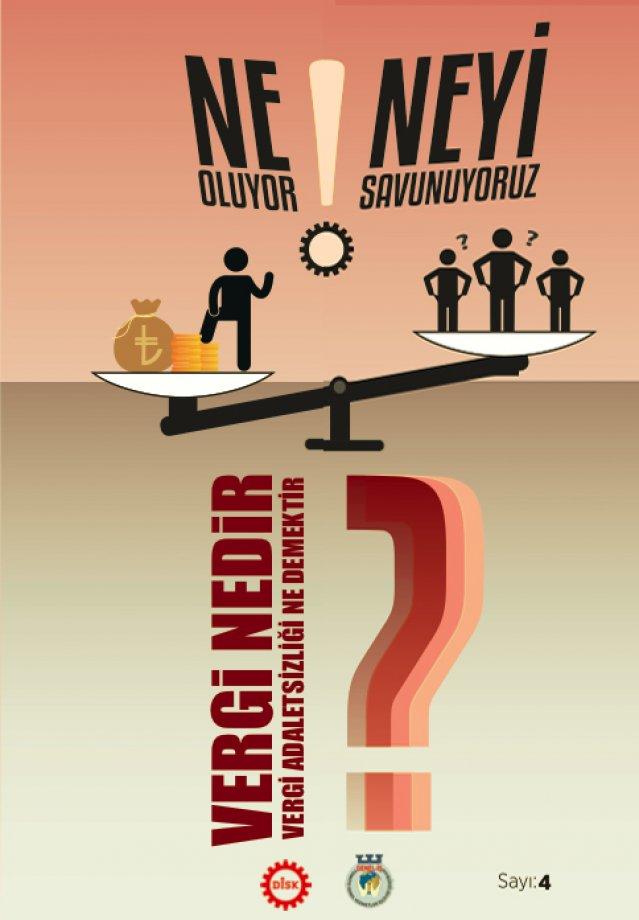 Vergi Nedir? Vergi Adaletsizliği Ne Demektir? Broşürü