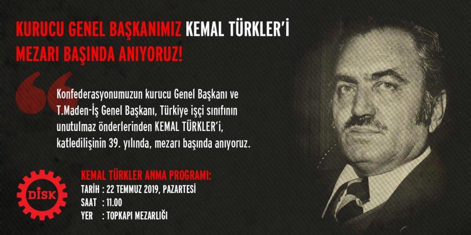 Unutulmaz İşçi Önderi Kemal Türkler'i Katledilişinin 39. Yılında Mezarı Başında Anıyoruz.