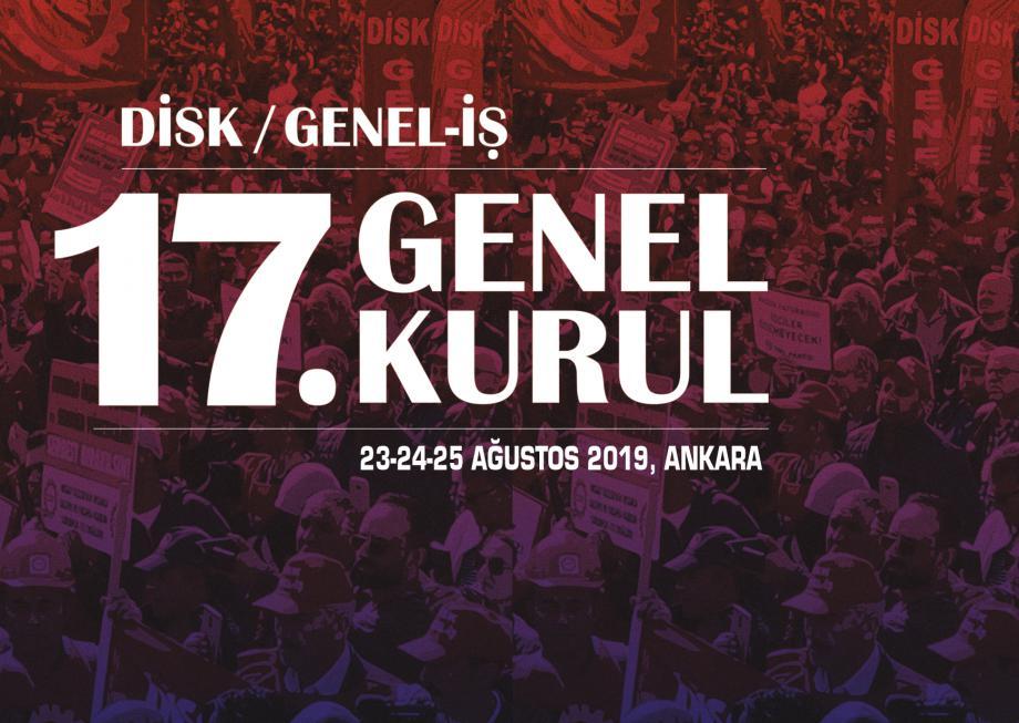 DİSK/Genel-İş 17. Olağan Genel Kurulu Toplanıyor