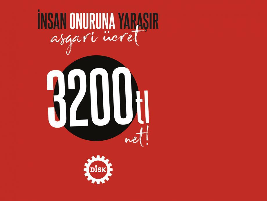 Asgari Ücret 3200 TL Net!