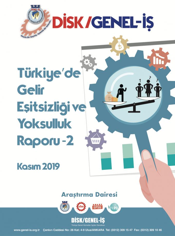 Türkiye'de Gelir Eşitsizliği ve Yoksulluk Raporumuz Yayımlandı