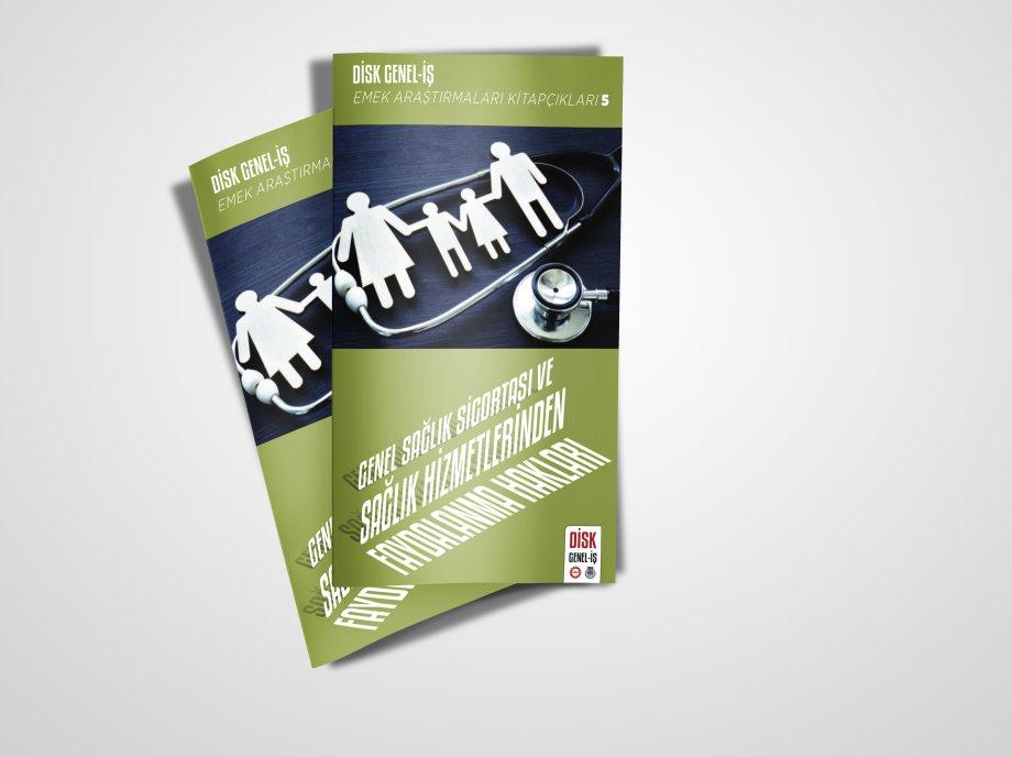Genel Sağlık Sigortası ve Sağlık Hizmetlerinden Faydalanma Hakları Kitapçığımız Yayımlandı