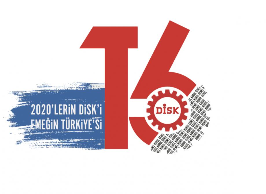 DİSK'in ''2020'lerin DİSK'i, Emeğin Türkiye'si'' Başlıklı Sonuç Bildirgesi