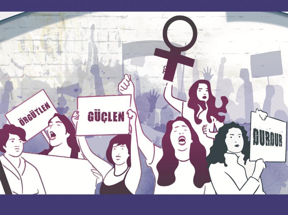 ÖRGÜTLEN, GÜÇLEN, Eşitsizliği, Adaletsizliği, Şiddeti Sömürüyü DURDUR!