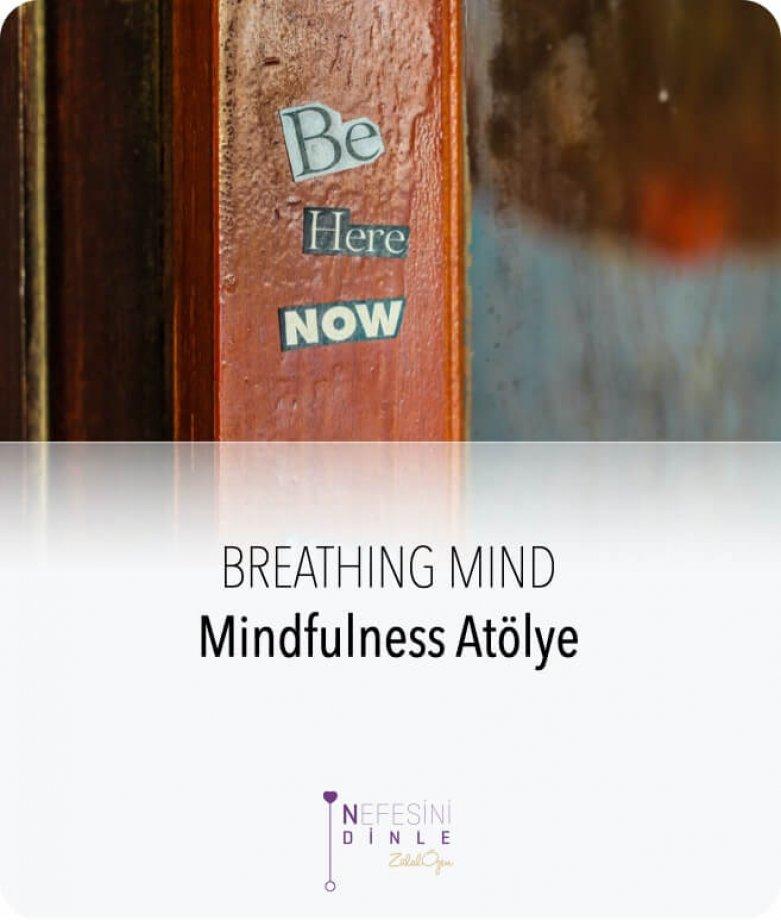 Breathing Mind Mindfulness Atölye
