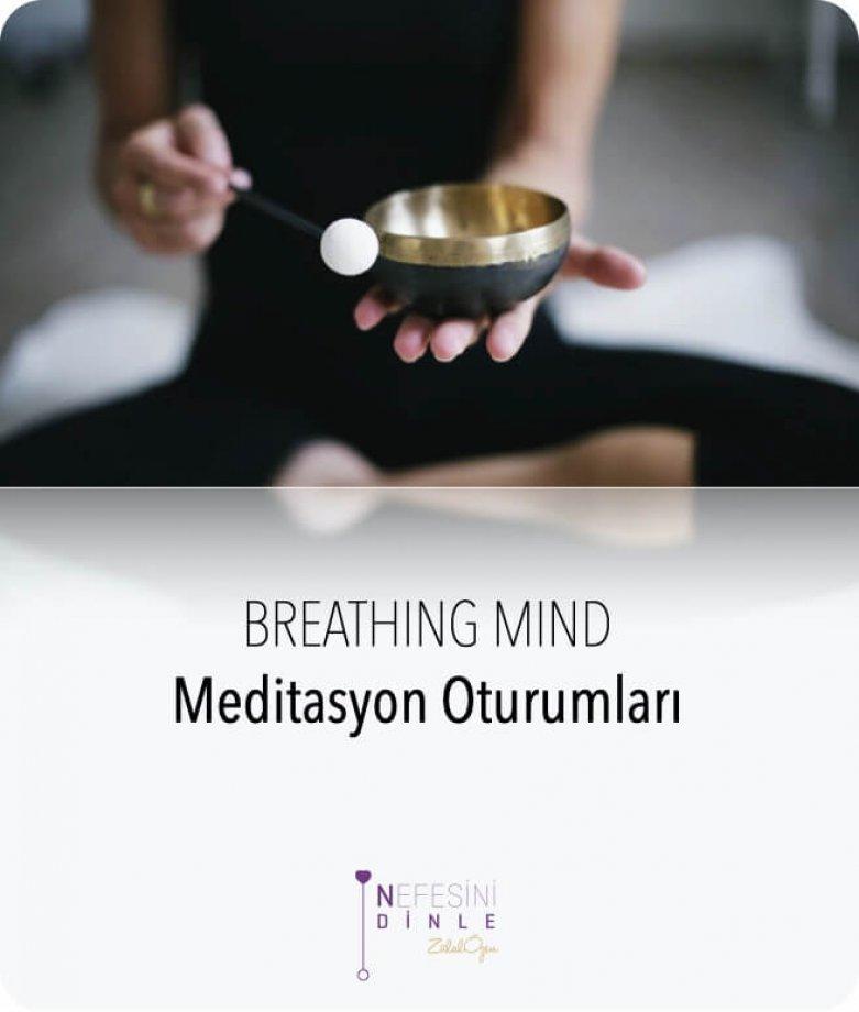 Breathing Mind Meditasyon Oturumları