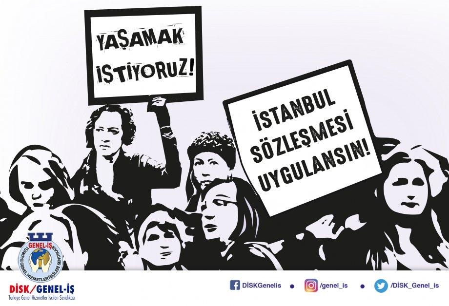 Ölmek İstemiyoruz! İstanbul Sözleşmesinden Vazgeçmiyoruz!