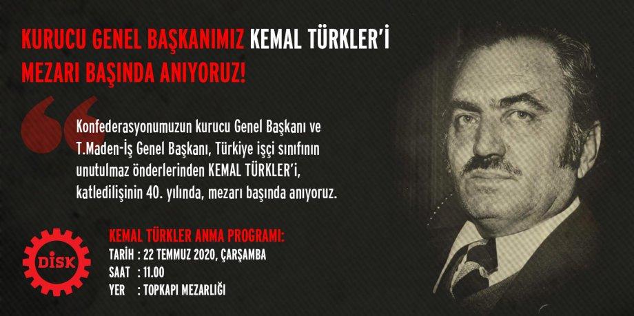 Unutulmaz İşçi Önderi Kemal Türkler'i Mezarı Başında Anıyoruz!