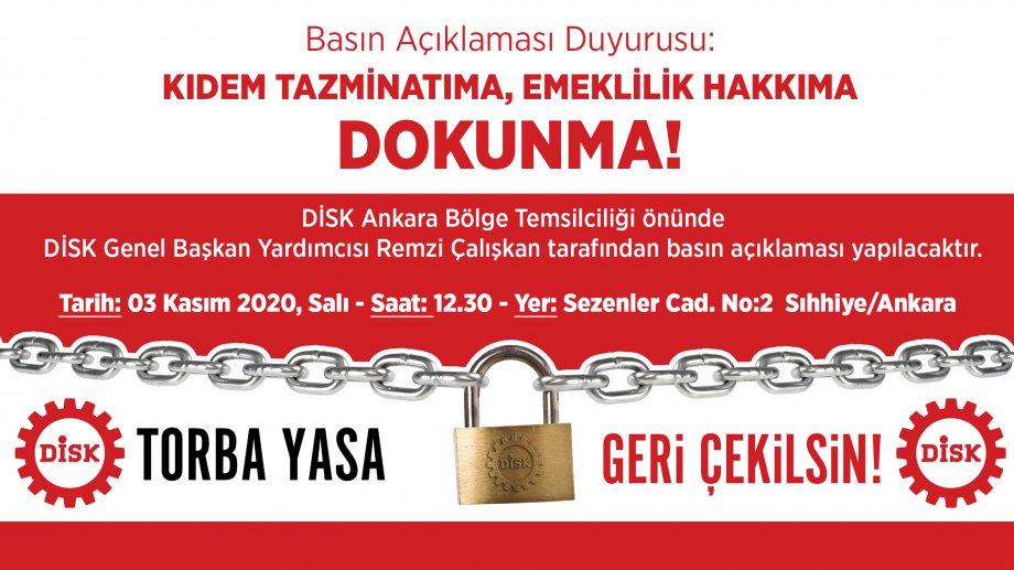 Basın Açıklaması Duyurusu: Kıdem Tazminatıma, Emeklilik Hakkıma DOKUNMA!