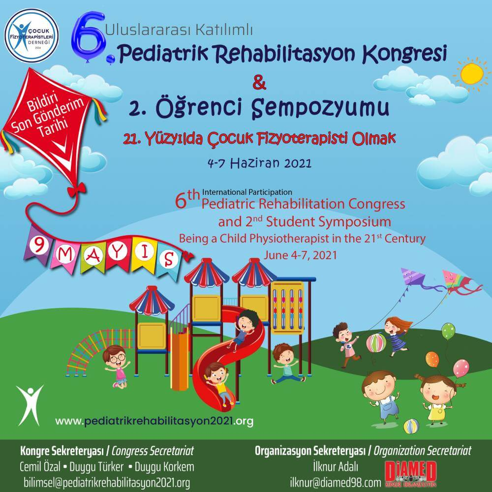6. Uluslararası Katılımlı Pediatrik Rehabilitasyon Kongresi & 2. Öğrenci Sempozyumu