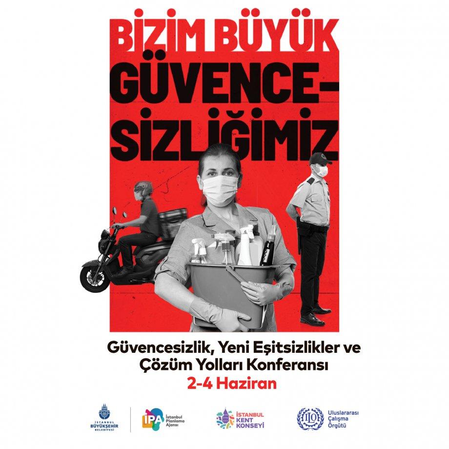 Güvencesizlik, Yeni Eşitsizlikler ve Çözüm Yolları Konferansı